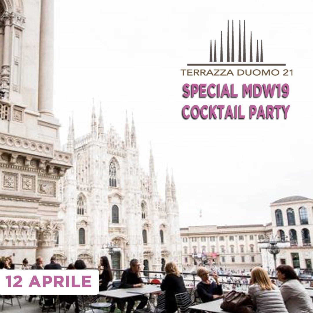 Terrazza Duomo 21 MDW 10 Aprile  Milano In Discoteca