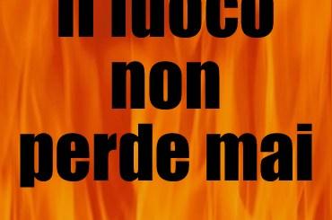 Il fuoco non perde mai il nuovo ebook di Dario Tonani pubblicato da MilanoNera