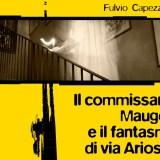 Maugeri e il fantasma di via Ariosto (1)