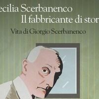 Cecilia Scerbanenco: vi racconto mio padre, il fabbricante di storie