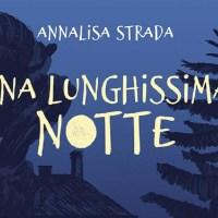 I gialli per ragazzi:  Una lunghissima notte - Annalisa Strada