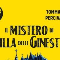 Libri per ragazzi: Il mistero di Villa delle Ginestre - Tommaso Percivale