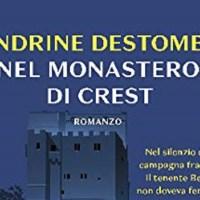 Nel monastero di Crest - Sandrine Destombes