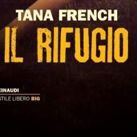 Tana French - Il rifugio