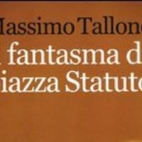 Il fantasma di Piazza Statuto - Massimo Tallone