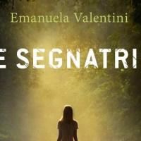 Le segnatrici - Emanuela Valentini