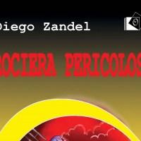 Crociera pericolosa - Diego Zandel