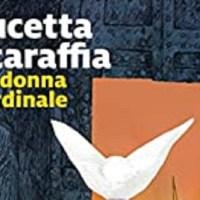La donna cardinale - Lucetta Scaraffia