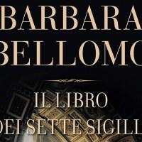 Il libro dei sette sigilli - Barbara Bellomo