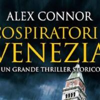 I cospiratori di Venezia - Alex Connor