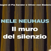 Il muro del silenzio - Nele Neuhaus