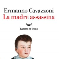 La madre assassina - Ermanno Cavazzoni