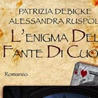 L'enigma del fante di cuori - Patrizia Debicke, Alessandra Ruspoli