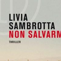 Non salvarmi - Livia Sambrotta
