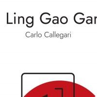 La Ling Gao Gang -  Carlo Callegari