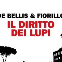 Il diritto dei lupi - Stefano De Bellis e Edgardo Fiorillo