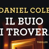 Il buio ti troverà - Daniel Cole