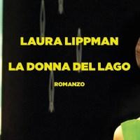 La donna del lago _ Laura Lippman
