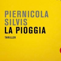 La pioggia - Piernicola Silvis