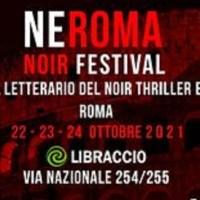 Neroma Noir Festival - Roma 22-23-24 ottobre 2021.