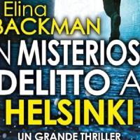 Misterioso delitto a Helsinki -  Elina Backman
