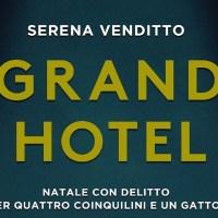 Grand hotel - Serena Venditto