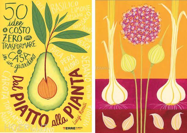 Dal Piatto Alla Pianta 50 Idee A Costo Zero Per Trasformare