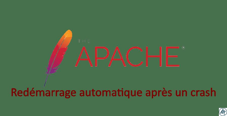 Redémarrage automatique d'apache web server et ceci après un crash
