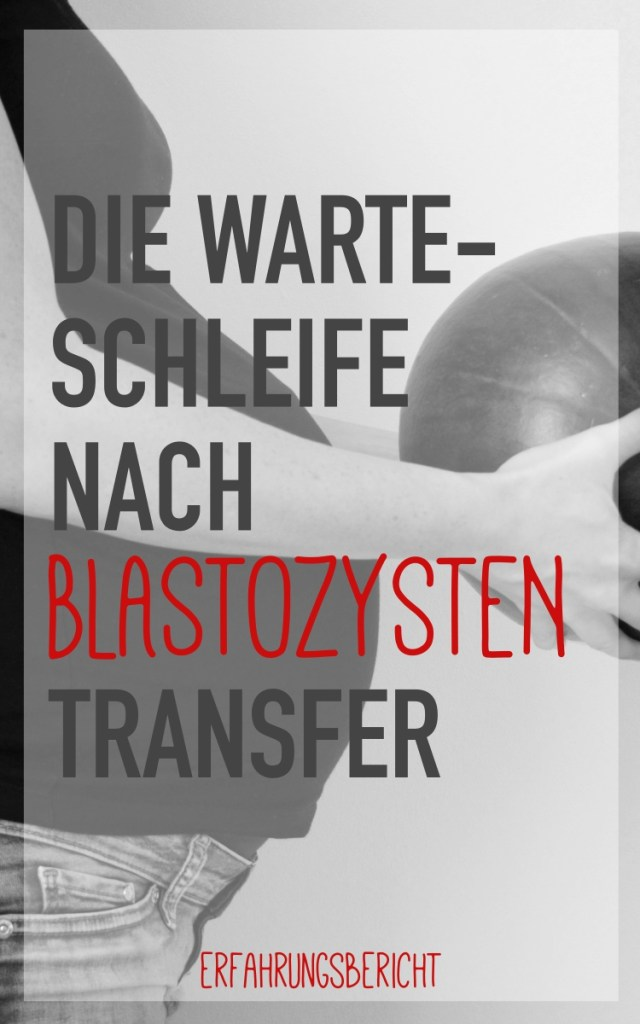 Symptome nach Blastozystentransfer