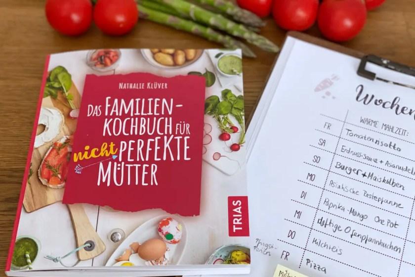 das Familienkochbuch fuer nicht perfekte Muetter