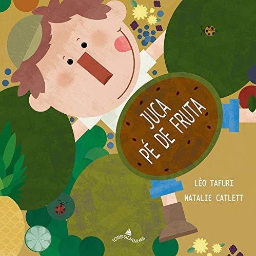livros infantis para 4 anos juca pé de fruta