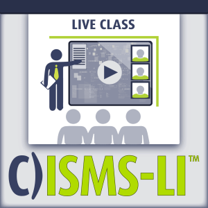 C)ISMS-LI Information Security Management Systems Lead Implementer live class
