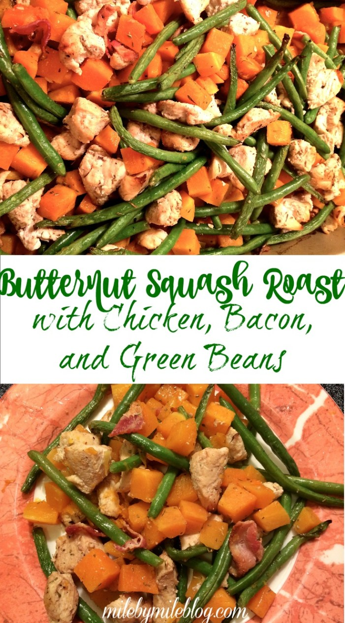 Butternut Squash Roast with Chicken, Bacon and Green Beans. A flavorful and simple dish perfect for fall or winter. Everything cooks in one dish baking it super simple to bake and clean up!