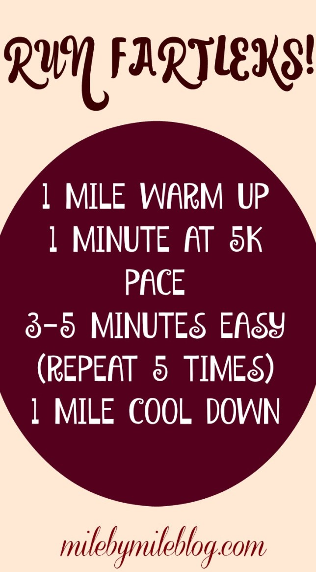 A speed play workout to get your legs used to running fast again after some time off! #running #speedplay #fartleks #training #workout