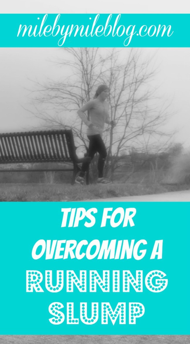Stuck in a running slump? Check out these tips to get your motivation back! #running #fitness #motivation