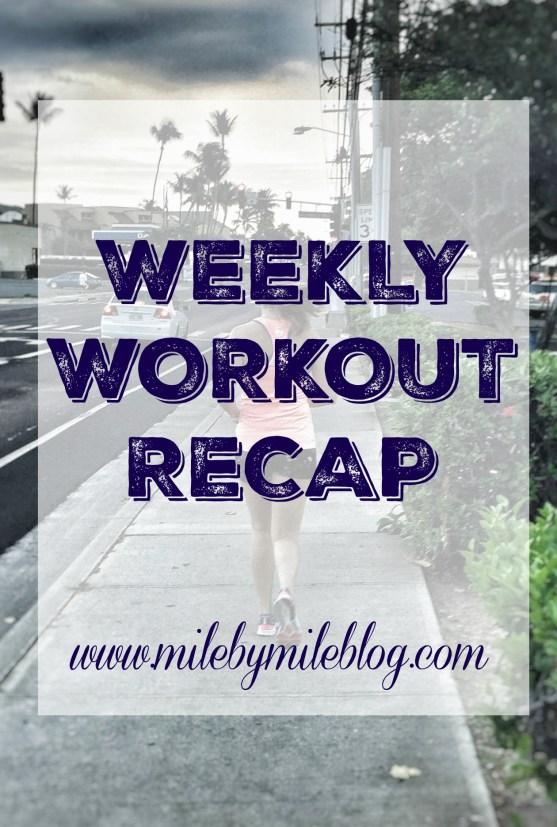 weekly workout recap