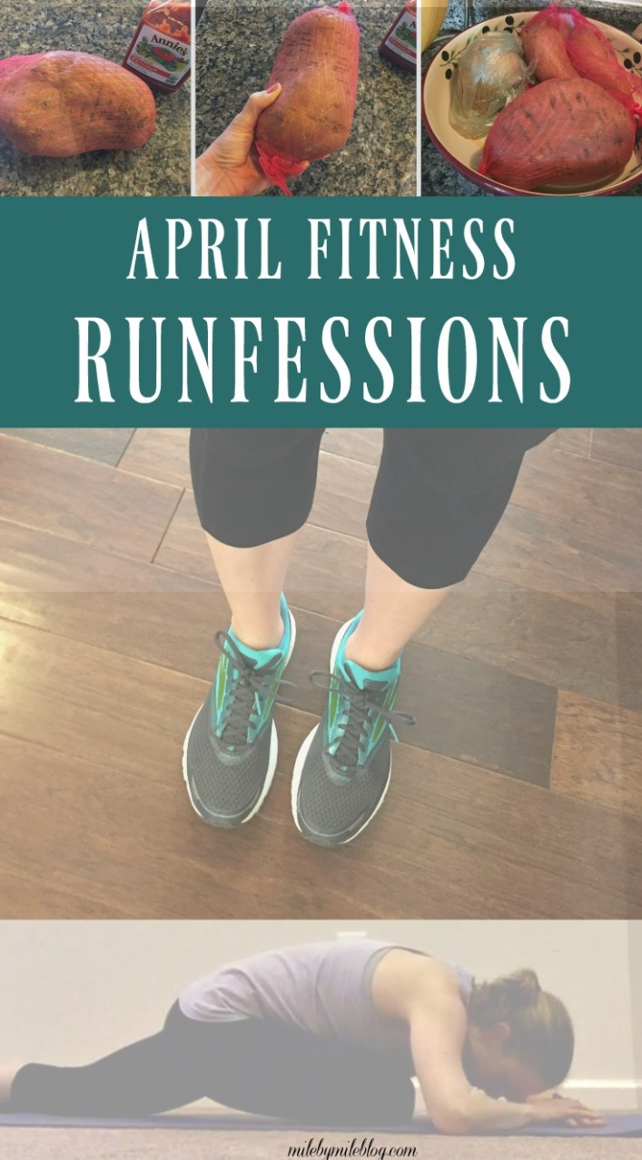 Even without running there is still plenty to confess. Check out my fitness-related confessions from April!
