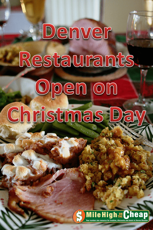 Denver restaurants open on Christmas DayChristmas Dining Pin