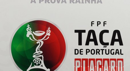As reações ao sorteio da Taça de Portugal