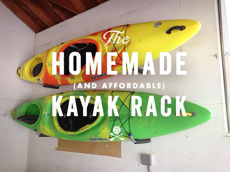 Homemade Amp Affordable Kayak Rack Miles Paddled