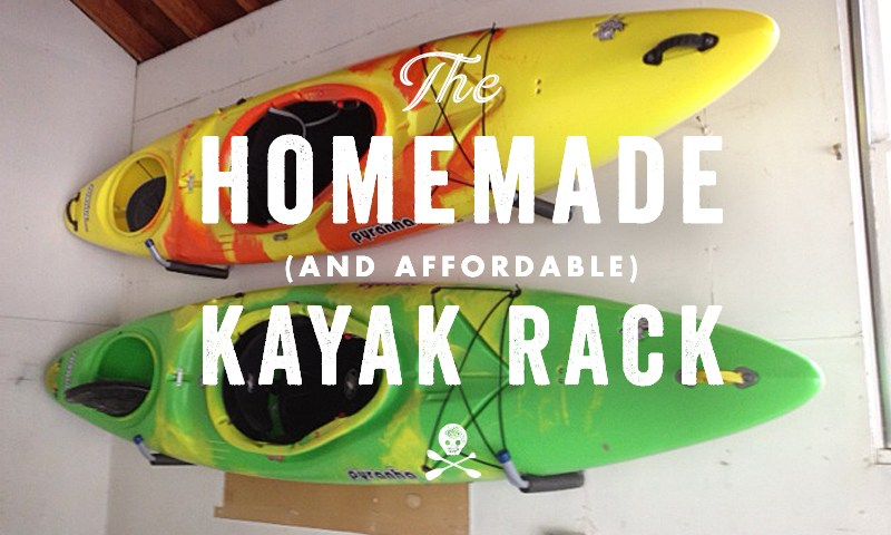 Homemade (& Affordable) Kayak Rack