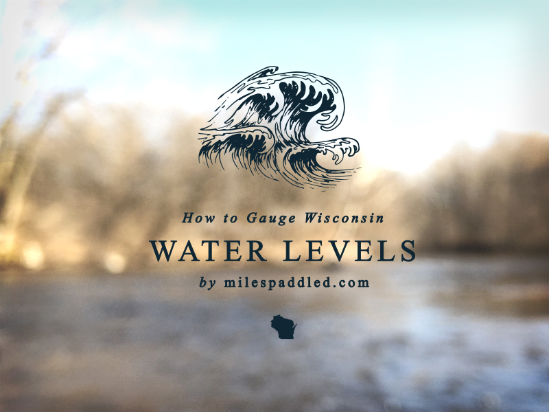 How To Gauge Wisconsin Water Levels