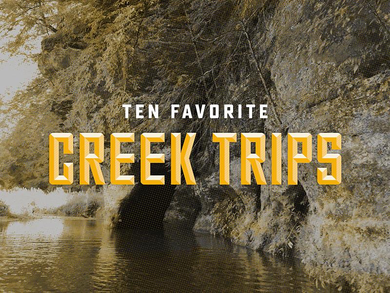 10 Favorite Creek Trips