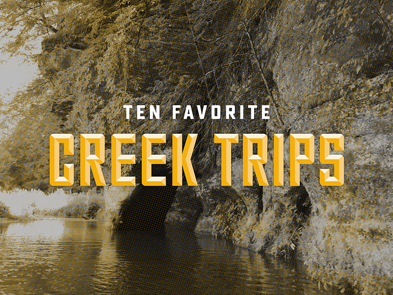 10 Favorite Creek Trips