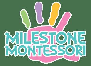 Milestone Montessori