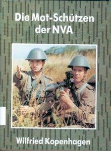 Die MOT-Schützen der NVA [Gebundene Ausgabe]