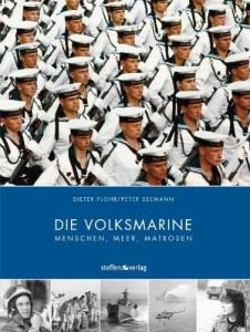 Die Volksmarine: Menschen, Meer, Matrosen [Gebundene Ausgabe]