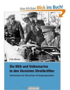 Die NVA und Volksmarine in den Vereinten Streitkräften: Geheimnisse der Warschauer Vertragsorganisation [Broschiert]