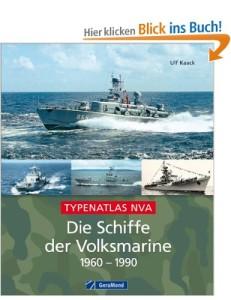 Die Schiffe der Volksmarine 1960 - 1990 [Gebundene Ausgabe]