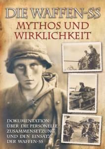 Die Waffen-SS - Mythos und Wirklichkeit [Gebundene Ausgabe]